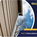 Improving Home Design and Function: Top Projects to Consider – Part 3: Siding Replacement